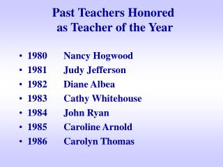 Past Teachers Honored  as Teacher of the Year