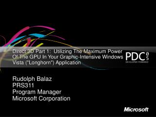 "Direct 3D Part 1:  Utilizing The Maximum Power Of The GPU In Your Graphic-Intensive Windows Vista (""Longhorn"")"