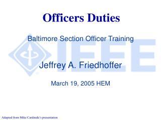 Officers Duties