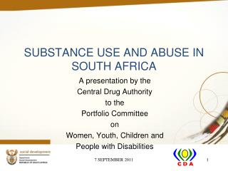 SUBSTANCE USE AND ABUSE IN SOUTH AFRICA