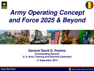 Army Operating Concept and Force 2025 & Beyond