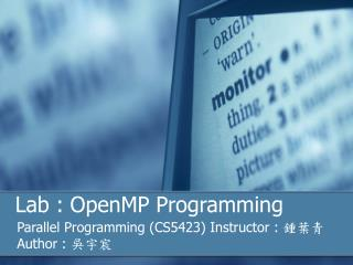 Lab :  OpenMP Programming