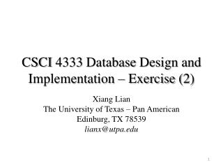 CSCI  4333 Database  Design and  Implementation – Exercise (2)