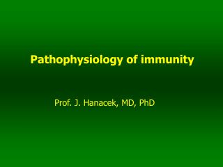 Pathophysiology of immunity