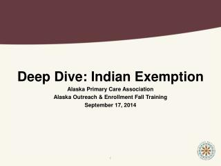 Deep Dive: Indian Exemption Alaska Primary Care Association