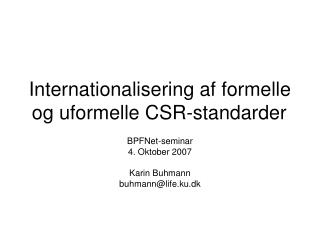 Internationalisering af formelle og uformelle CSR-standarder