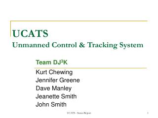 UCATS Unmanned Control  Tracking System
