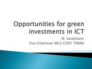 Opportunities for green investments in ICT