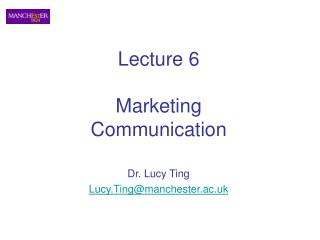 Lecture 6 Marketing Communication