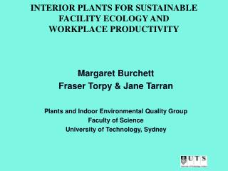 INTERIOR PLANTS FOR SUSTAINABLE FACILITY ECOLOGY AND  WORKPLACE PRODUCTIVITY