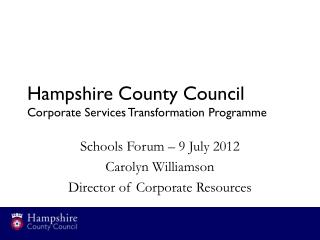 Hampshire County Council Corporate Services Transformation Programme