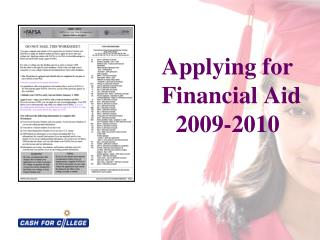 Applying for     Financial Aid    	2009-2010
