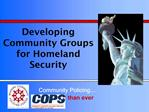 Developing Community Groups for Homeland Security