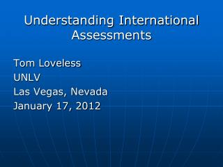 Understanding International Assessments