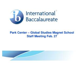 Park Center – Global Studies Magnet School Staff Meeting Feb. 27