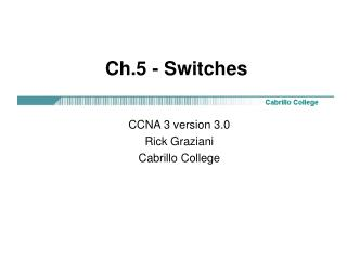 Ch.5 - Switches