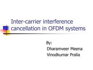 Inter-carrier interference cancellation in OFDM systems