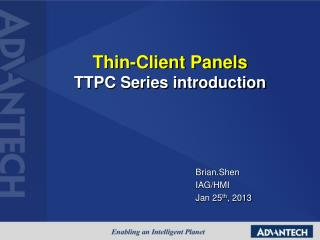 Thin-Client Panels  TTPC Series introduction