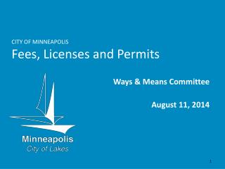 CITY OF MINNEAPOLIS Fees, Licenses and Permits