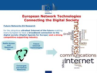European Network Technologies  Connecting the Digital Society