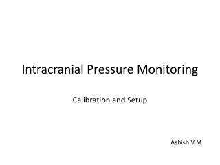 Intracranial Pressure Monitoring