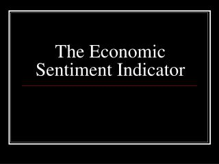 The Economic Sentiment Indicator