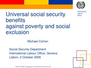 Universal social security benefits against poverty and social exclusion
