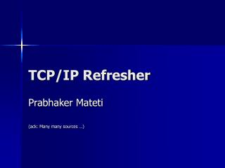 TCP/IP Refresher