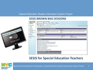 SESIS BROWN BAG SESSIONS