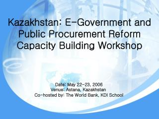 Kazakhstan: E-Government and Public Procurement Reform Capacity Building Workshop