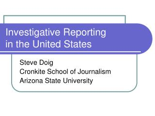 Investigative Reporting  in the United States
