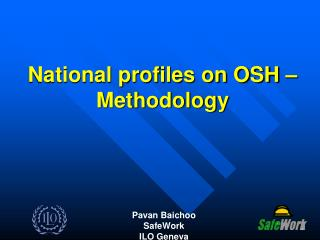 National profiles on OSH –  Methodology
