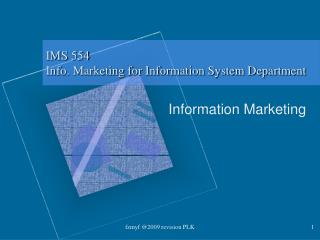 IMS 554 Info. Marketing for Information System Department