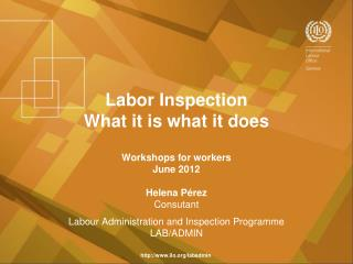 Labor Inspection What it is what it does