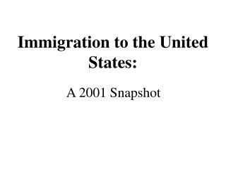 Immigration to the United States: