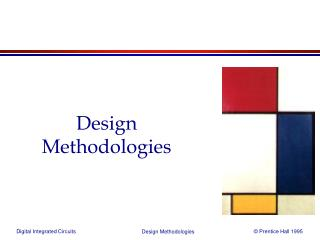 Design Methodologies