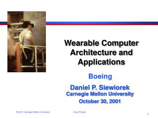 Wearable Computer Architecture and Applications