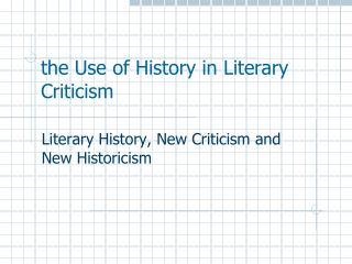 the Use of History in Literary Criticism
