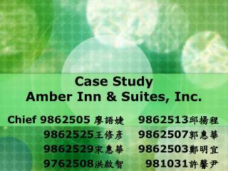 Case Study Amber Inn & Suites, Inc.