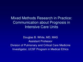 Mixed Methods Research in Practice: Communication about Prognosis in Intensive Care Units