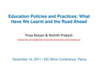 Education Policies and Practices: What Have We Learnt and the Road Ahead