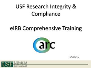 USF Research Integrity & Compliance eIRB  Comprehensive Training
