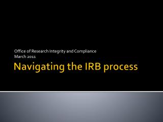 Navigating the IRB process