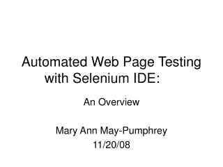 Automated Web Page Testing with Selenium IDE: