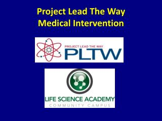 Project Lead The Way Medical Intervention