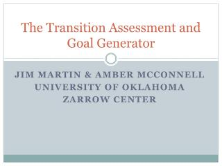 The Transition Assessment and Goal Generator