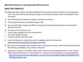 Microsoft Partners in Learning South African Forum  READ  THIS CAREFULLY