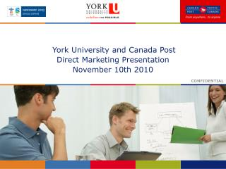 York University and Canada Post  Direct Marketing Presentation November 10th 2010