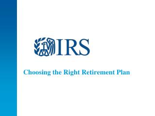 Choosing the Right Retirement Plan