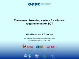 The ocean observing system for climate: requirements for SOT